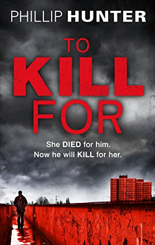 To Kill For (The Killing Machine Book 2) (English Edition)