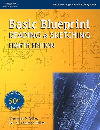 Basic blueprint reading and sketching thomas olivo c olivo basic blueprint reading and sketching thomas olivo c olivo 9781401848781 books amazon malvernweather Gallery
