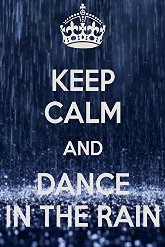 KEEP CALM AND DANCE IN THE RAIN REFRIGERATOR MAGNET - 32 (Keep Calm And Dance In The Rain)