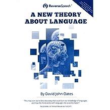 A New Theory About Language