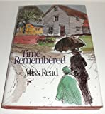 Time Remembered, Miss Read, 0395428564