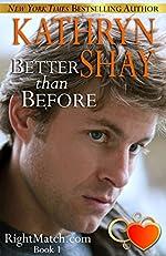 Better Than Before (RightMatch.com Book 1)