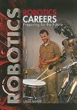 Robotics Careers, Simone Payment, 144882253X