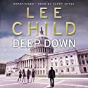 Deep Down: A Jack Reacher Short Story Audiobook by Lee Child Narrated by Kerry Shale
