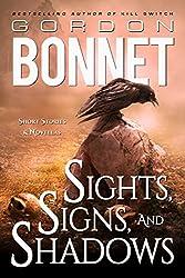 Sights, Signs, and Shadows: Short Stories and  Novellas