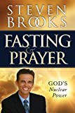 Fasting and Prayer: God's Nuclear Power