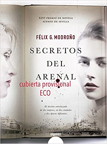 Secretos del Arenal (ALGAIDA LITERARIA - ECO): Amazon.es: G. Modroño, Félix: Libros