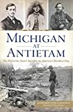 Michigan at Antietam:: The Wolverine State's