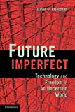 Future Imperfect, David D. Friedman, 1107601657