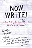 Now Write!: Fiction Writing Exercises from Today's Best Writers and Teachers (Now Write! Series)