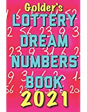 2021 Lottery Numbers Dream Book: Code Your Dreams Into Lotto Numbers You Can Use (USA, UK, EUROPE)