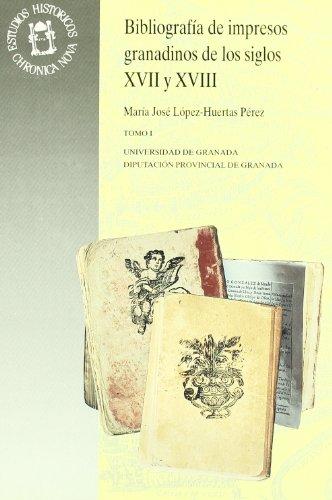 Descargar Libro Bibliografía De Impresos Granadinos De Los Siglos Xvii Y Xviii Mª. J López-huertas Pérez
