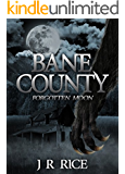 Bane County: Forgotten Moon