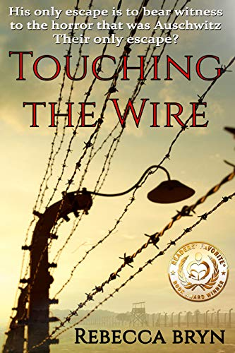 Book: TOUCHING THE WIRE by Rebecca Bryn