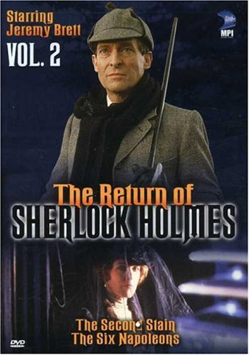 (The Return of Sherlock Holmes, Vol. 2 - The Second Stain & The Six Napoleons)