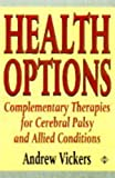 Health Options, A. Vickers, 1852305622