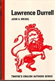 Lawrence Durrell, Weigel, John A., 0805769862