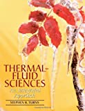 img - for Thermal-Fluid Sciences: An Integrated Approach First Edition( Hardcover ) by Turns, Stephen published by Cambridge University Press book / textbook / text book