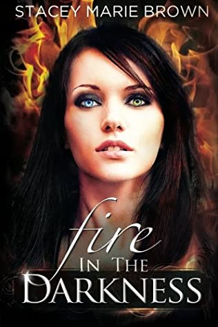 book cover of Fire In The Darkness
