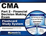 CMA Part 2 - Financial Decision Making Exam Flashcard Study System: CMA Test Practice Questions & Review for the Certified Management Accountant Exam (Cards)