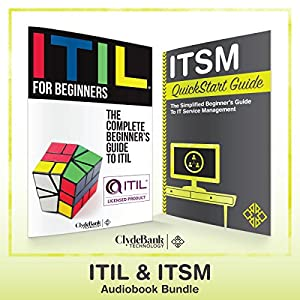 ITIL & ITSM - QuickStart Guides Audiobook