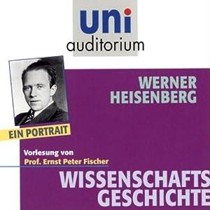 Werner Heisenberg Hörbuch
