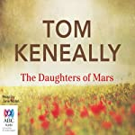 The Daughters of Mars | Tom Keneally
