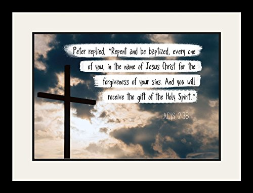 Acts 2:38 Repent And Be Baptized - Christian Poster, Print, Picture or Framed Wall Art Decor - Bible Verse Collection - Religious Gift For Holidays Christmas Baptism (19x25 Framed) by WeSellPhotos