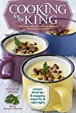Cooking for the King, kosher recipes with the taste of Torah, designed to bring majesty to your menu