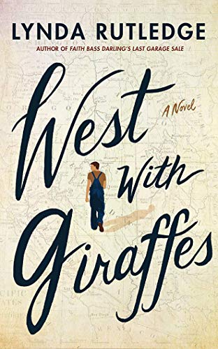 Book Cover: West with Giraffes: A Novel