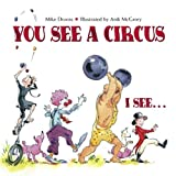 You See a Circus, I See..., Mike Downs, 1580890970