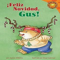 Feliz Navidad, Gus! (Merry Christmas, Gus!)