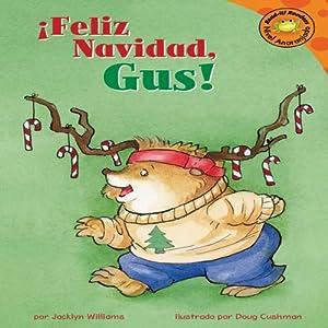 Feliz Navidad, Gus! (Merry Christmas, Gus!) Audiobook