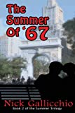 The Summer Of '67, Nick Gallicchio, 0983727562