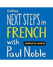 Next Steps in French with Paul Noble for Intermediate Learners – Complete Course: French Made Easy with Your Personal Language Coach