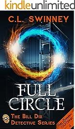 Full Circle (The Bill Dix Detective Series Book 4)