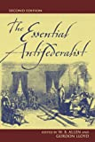 The Essential Antifederalist, , 0742521885
