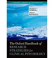 [(The Oxford Handbook of Research Strategies for Clinical Psychology)] [Author: Jonathan S. Comer] published on (May, 2013)