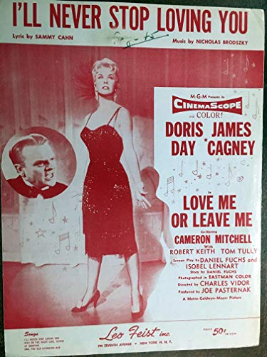 I'LL NEVER STOP LOVING YOU (1954 Nicholas Brodzsky SHEET MUSIC) EXCELLENT condition, from the film LOVE ME OR LEAVE ME with Doris Day, writing on top with a very small 3/8