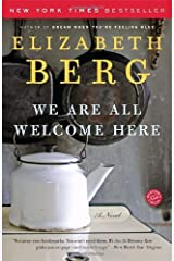 We Are All Welcome Here: A Novel Kindle Edition