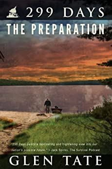 299 Days: The Preparation by [Tate, Glen]