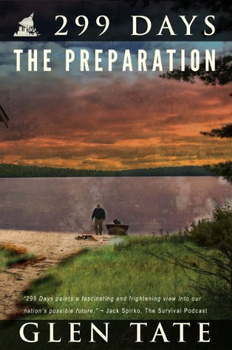 299 Days: The Preparation by [Tate, Glen]