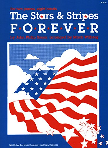 WP181 - The Stars and Stripes Forever - 2 Pianos 8 Hands - Sousa