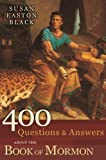 400 Questions and Answers about the Book of Mormon, Susan Easton Black, 1608613909