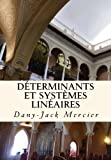 Déterminants et systèmes linéaires