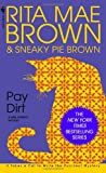Front cover for the book Pay Dirt by Rita Mae Brown