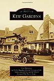 Kew Gardens (Images of America)