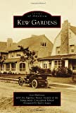 Kew Gardens (Images of America)