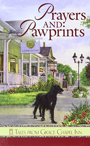 Prayers and Pawprints (Tales from Grace Chapel Inn) (Tales from the Grace Chapel Inn)