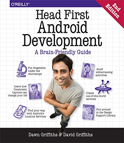 Head First Android Development: A Brain-Friendly Guide by O'Reilly Media
